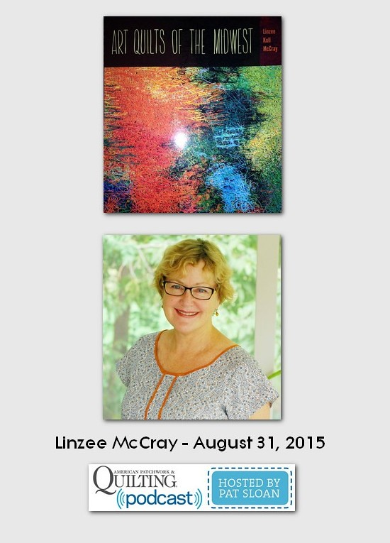 American Patchwork and Quilting Pocast guest Linzee McCray Aug 2015