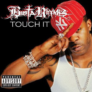 Busta Rhymes – Touch It (Remix) [feat. DMX, Lloyd Banks, Mary J. Blige, Missy Elliott, Papoose & Rah Digga]