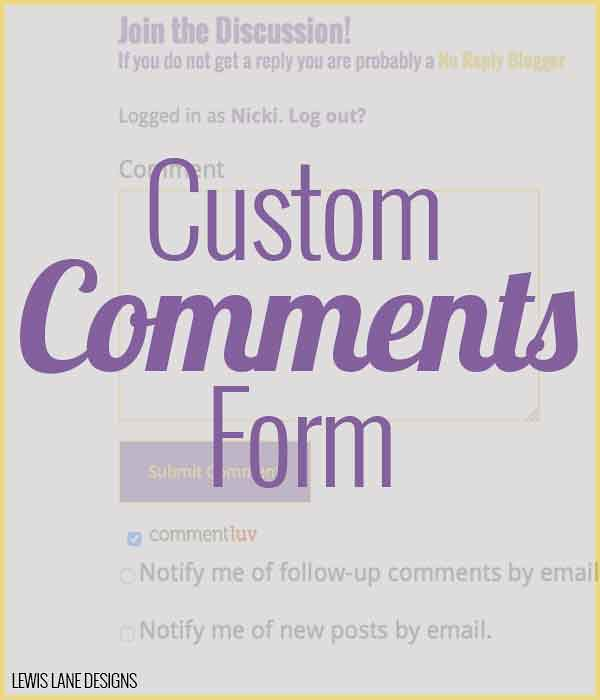 Custom Comments Form by Lewis Lane