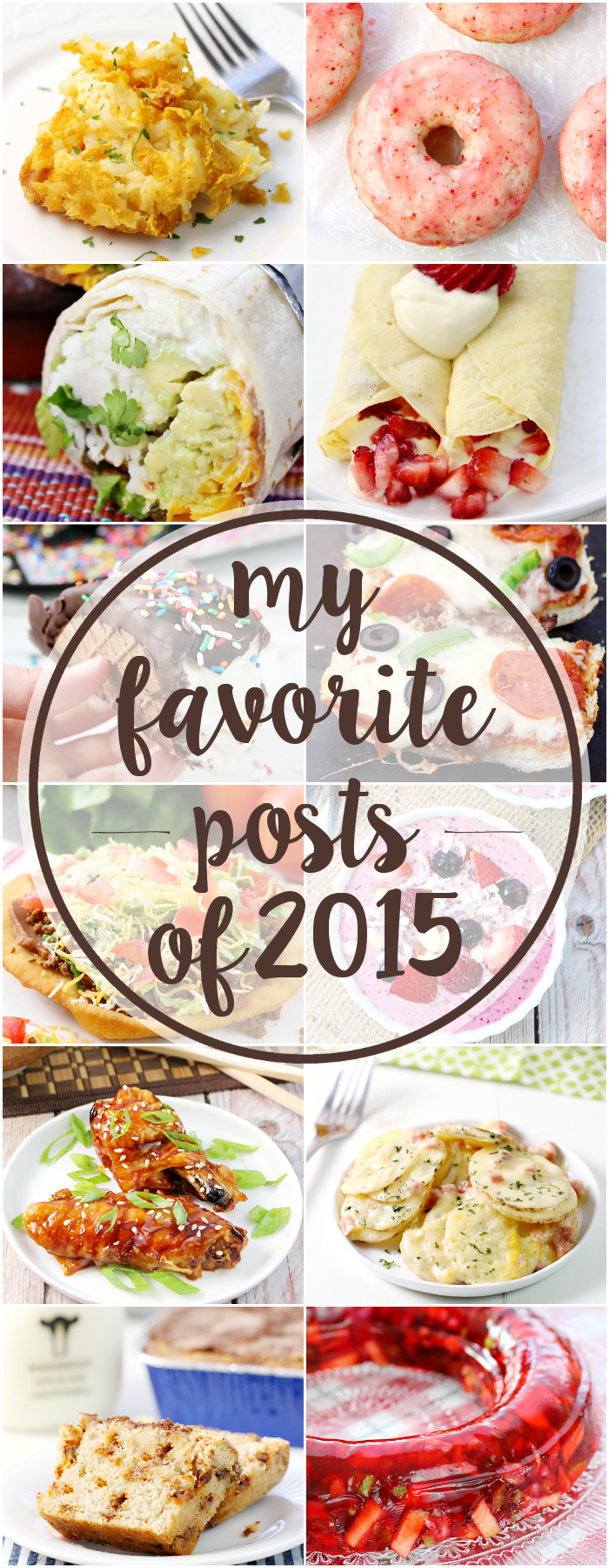 A round-up of my favorite posts from 2015 - one recipe post for each month of the year!