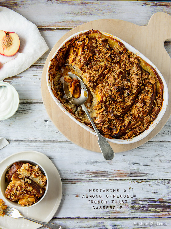 Nectarine & Almond Streusel Baked French Toast Casserole