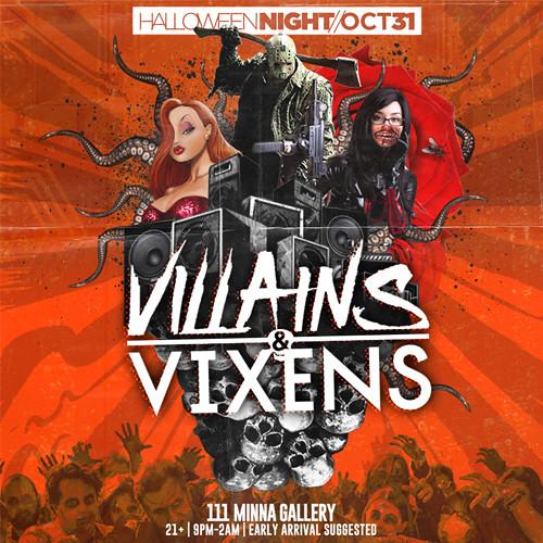 Oct 31st - Villains & Vixens Halloween NITE SF