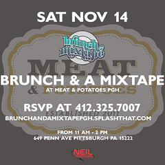 11/14 - Brunch & A Mixtape at Meat & Potatoes Pittsburgh