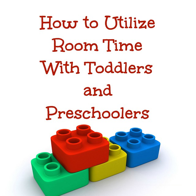 How to Utilize Room Time With Toddlers & Preschoolers