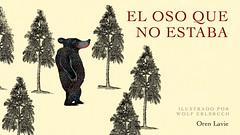 El oso que no estaba