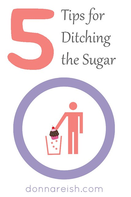 5 Tips for Ditching the Sugar