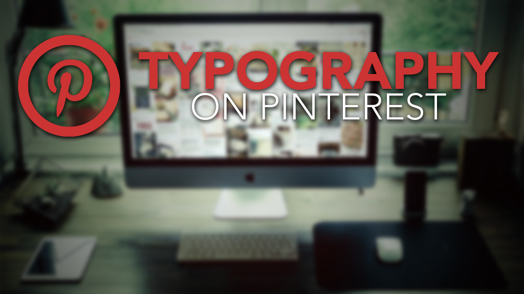 typography on pinterest