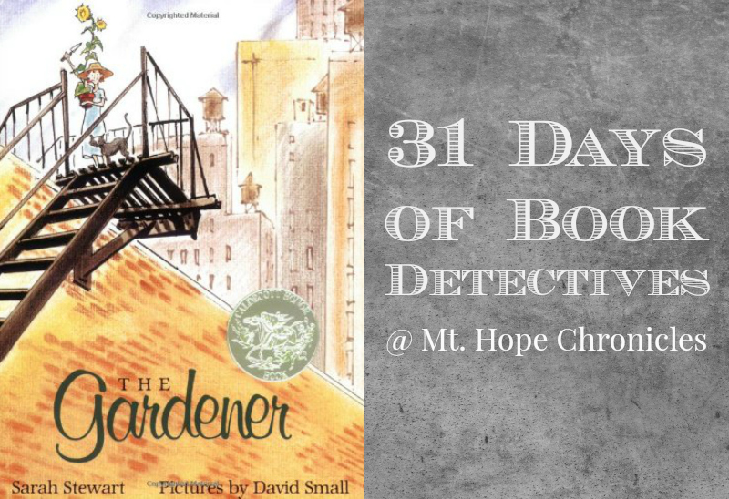 Book Detectives ~ The Gardener @ Mt. Hope Chronicles