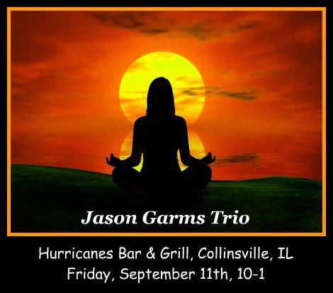 Jason Garms Trio 9-11-15