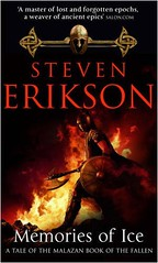 Memories of Ice (The Malazan Book of the Fallen #3) by Steven Erikson