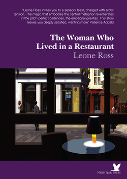The Woman Who Lived in a Restaurant by Leone Ross