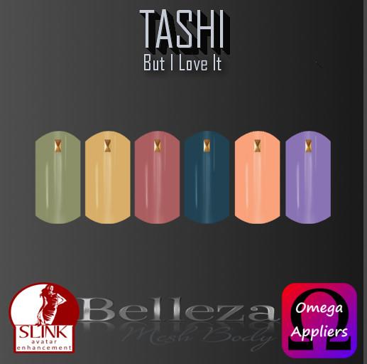 TASHI But I Love It