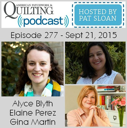 2 American Patchwork Quilting Pocast episode 277 sept 21 2015