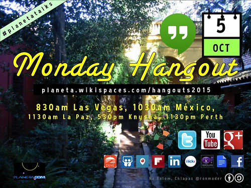 September 28 #PlanetaTalks Monday Hangout #PlanetaPlática