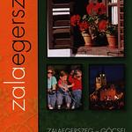Zalaegerszeg-Göcsej Kincseink/ Kostbarkeiten/ Treasures, Térkép Karte Map 2011, Zala m., Hungary