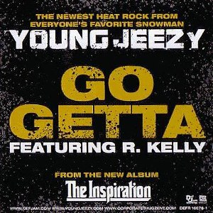Young Jeezy – Go Getta (feat. R. Kelly)