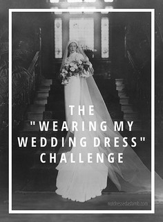"The ""Wearing my wedding dress"" challenge 