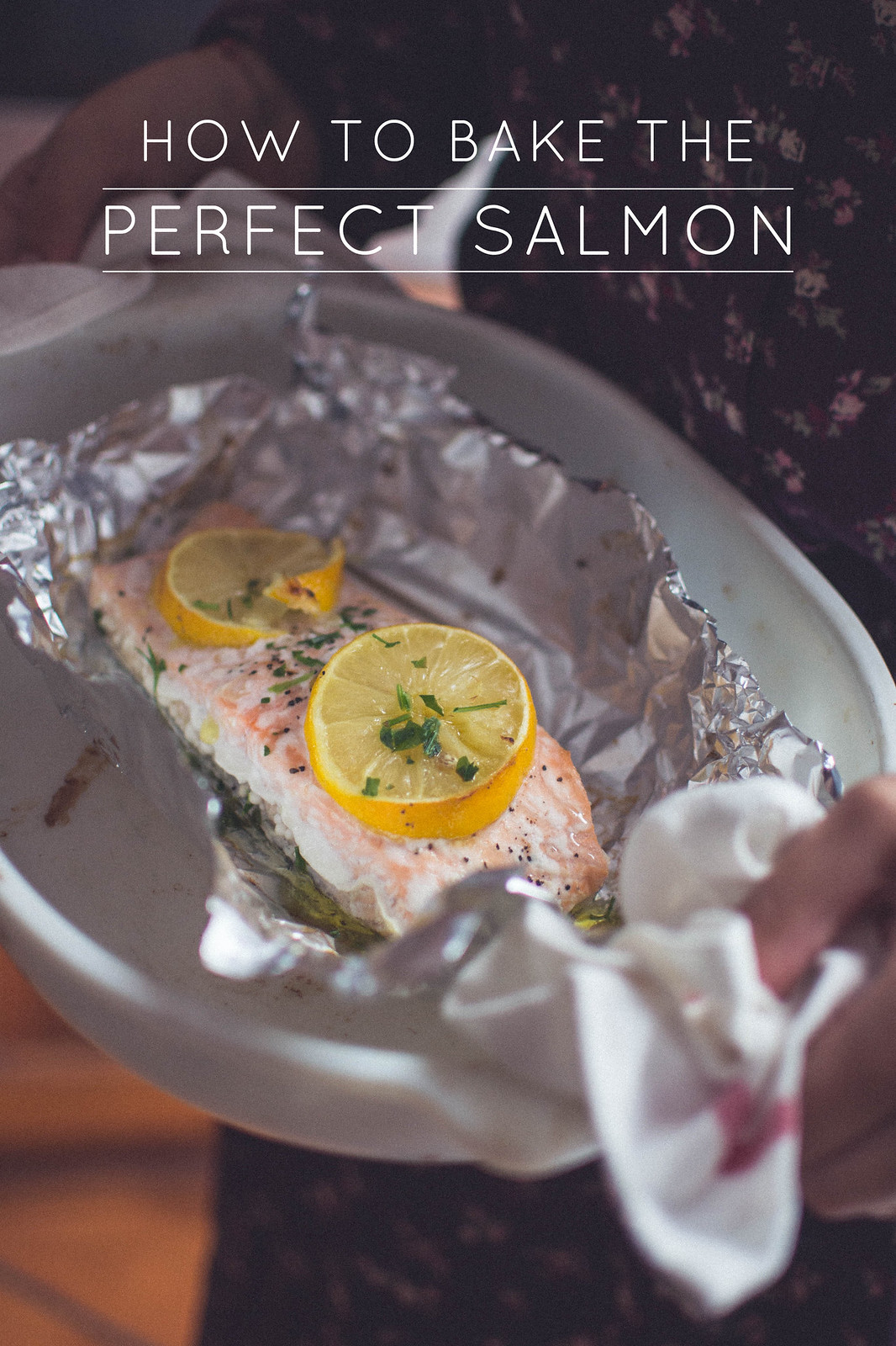 How to bake the perfect salmon