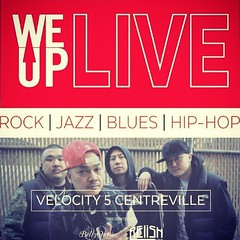 The We Up band is LIVE this Friday Aug. 28th at Velocity 5 in Centreville!  They ALWAYS kill it and they even got your boy off the couch to perform a song with them in the show lol. Showtime!! Haha. Starts at 7:30pm so be there!!! :microphone::v::heart:️: