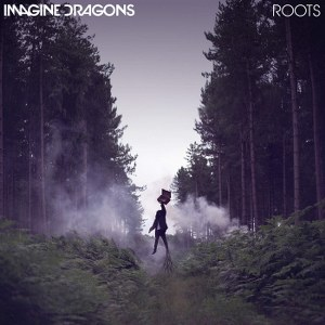 Imagine Dragons – Roots