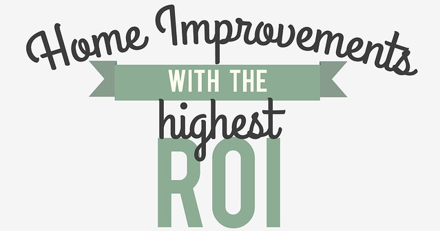 Home improvements with the highest return on investment for Best return on investment home improvements