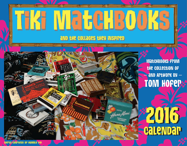 Tiki Matchbooks calendar by Tom Hofer