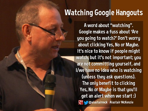 A word about watching Google Hangouts @alastairmck