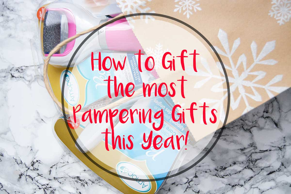 How to Give the Most Pampering Gifts this Year