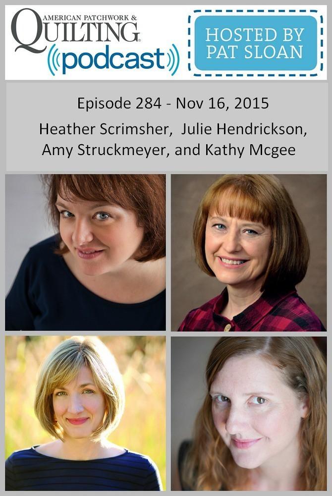 2 American Patchwork Quilting Pocast episode 284 Nov 16 2015