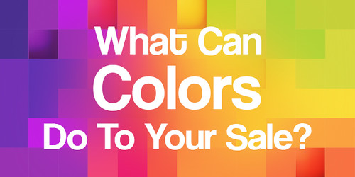 what-can-colors-do-to-your-sale
