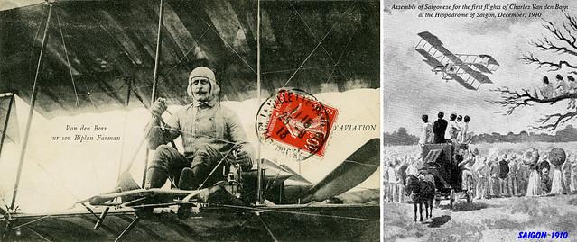 Charles Van Den Born cất cánh từ trường đua ngựa tại SAIGON ngày 10/12/1910 - Chuyến bay đầu tiên ở Việt Nam