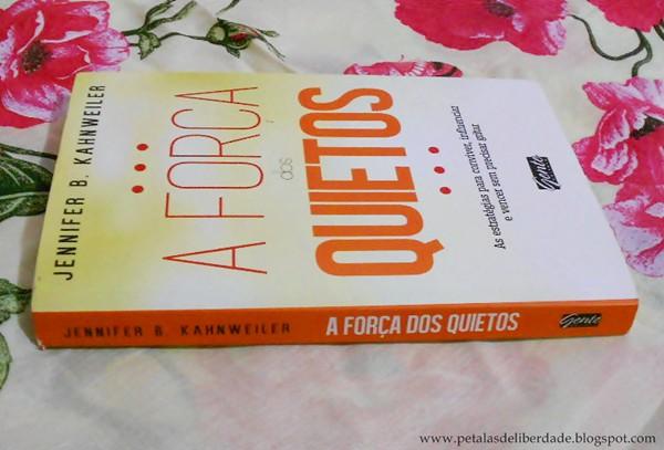 Resenha, livro, A força dos quietos, Jennifer Kahnweiler, Gente