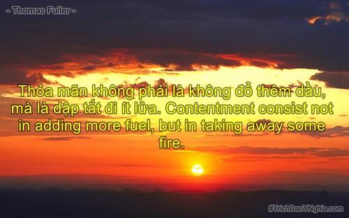 Thỏa mãn không phải là không đổ thêm dầu, mà là dập tắt đi ít lửa. Contentment