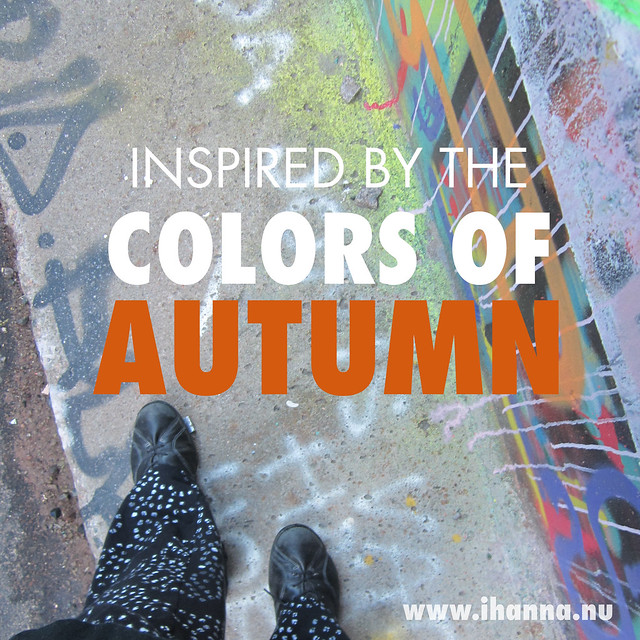 Inspired by the colors of Autumn photo by iHanna of www.ihanna.nu