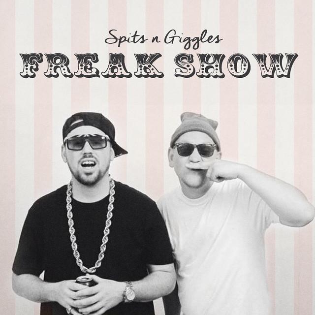 spits giggles freak show