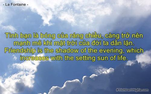 Tình bạn là bóng của ráng chiều, càng trở nên mạnh mẽ khi mặt trời của đời ta