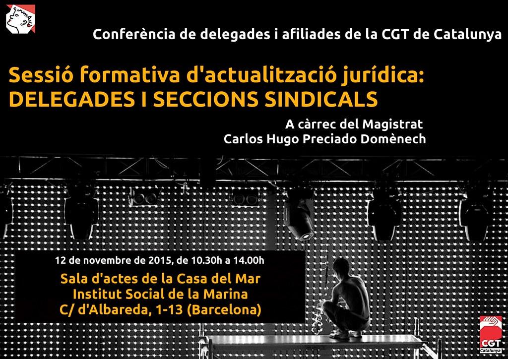 Conferència de delegades i afiliades de la CGT de Catalunya Sessió formativa d'actualització jurídica: Delegades i Seccions Sindicals, 12 de novembre a Barcelona