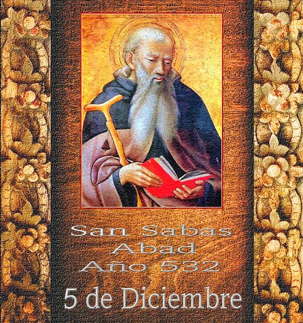 San Sabas 5 de Diciembre.(†Dedicado  al P.Cotallo)