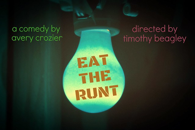 EAT THE RUNT: Opening Night Soirée
