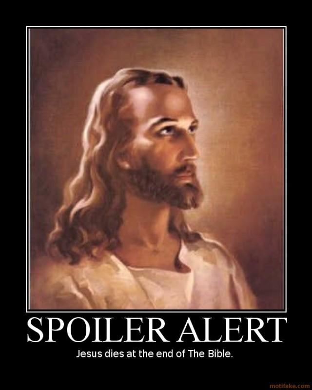 spoiler-alert-jesus-spoiler-alert-bible