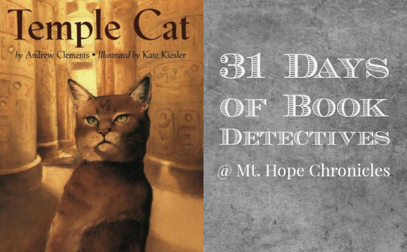 Book Detectives Temple Cat @ Mt. Hope Chronicles