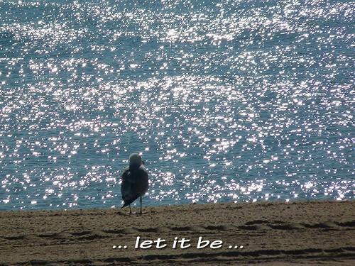... let it be ...