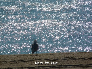 ... let it be ...