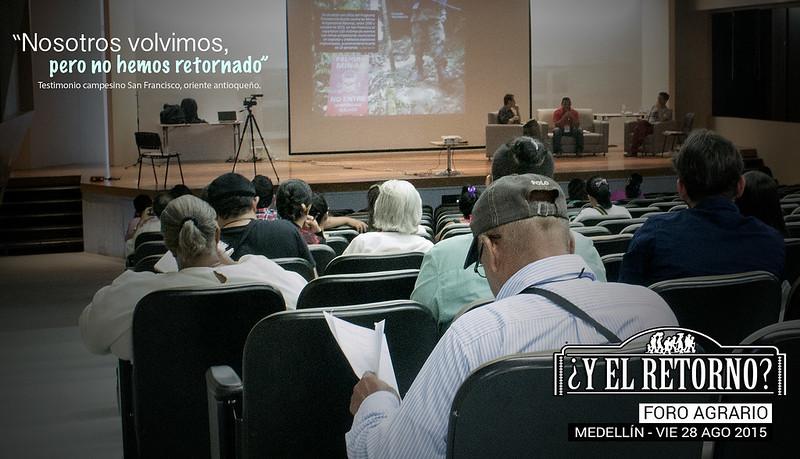 Foro ¿Y EL RETORNO? Medellín, 28 de agosto de 2015