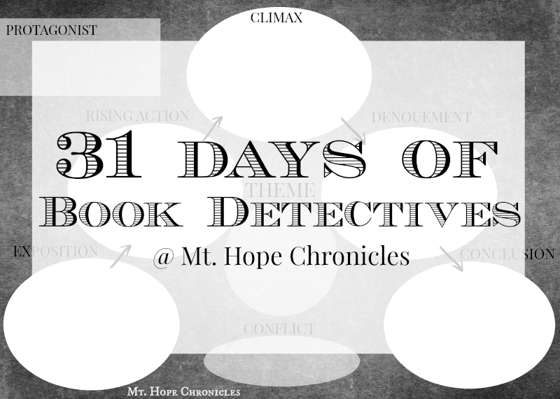 31 Days of Book Detectives ~ Introduction @ Mt. Hope Chronicles