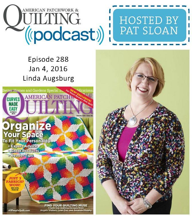 American Patchwork Quilting Pocast episode 288 Linda Augsburg
