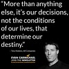"""More than anything else, it's our decisions, not the conditions of our lives, that determine our destiny."" – Tony Robbins #Believe by Scunizzo"
