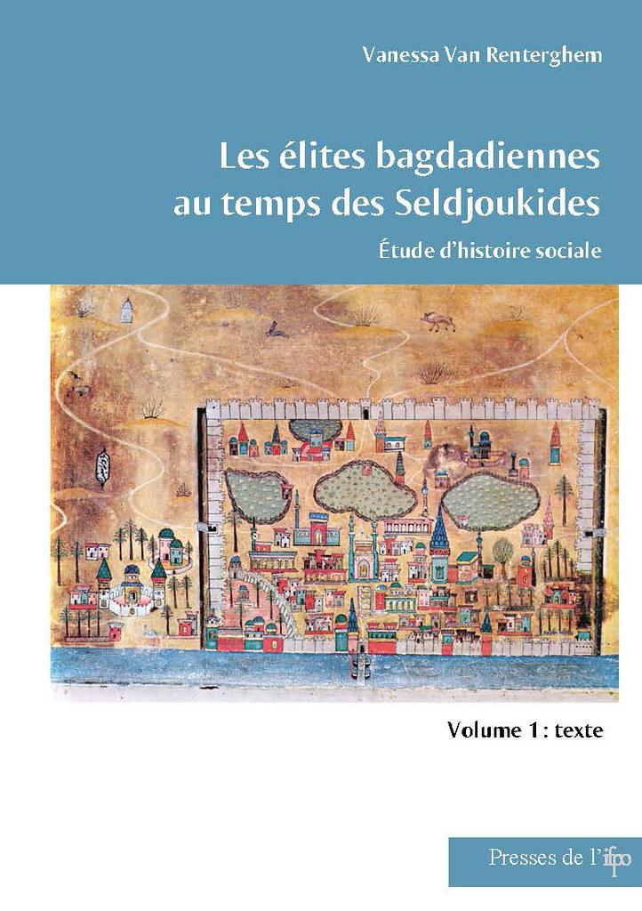 Les élites badgadiennes au temps des Seldjoukides : Etude d'histoire sociale