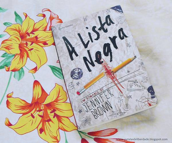 Resenha, livro, A Lista Negra, Jennifer Brown, Gutenberg, quotes, trechos, bullying, atentado