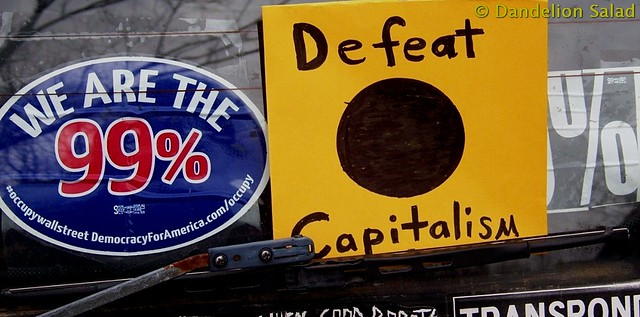 We are the 99% Defeat Capitalism!